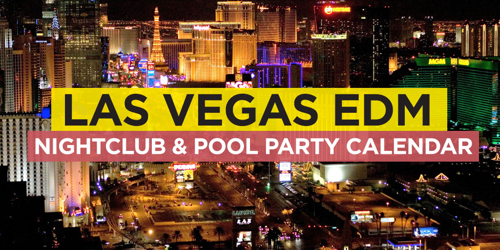 Las Vegas Nightclub Event Calendar | All Clubs In One Place