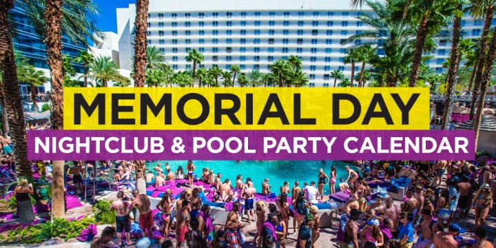 Las Vegas Memorial Day Weekend 2018 EDM Event Calendar