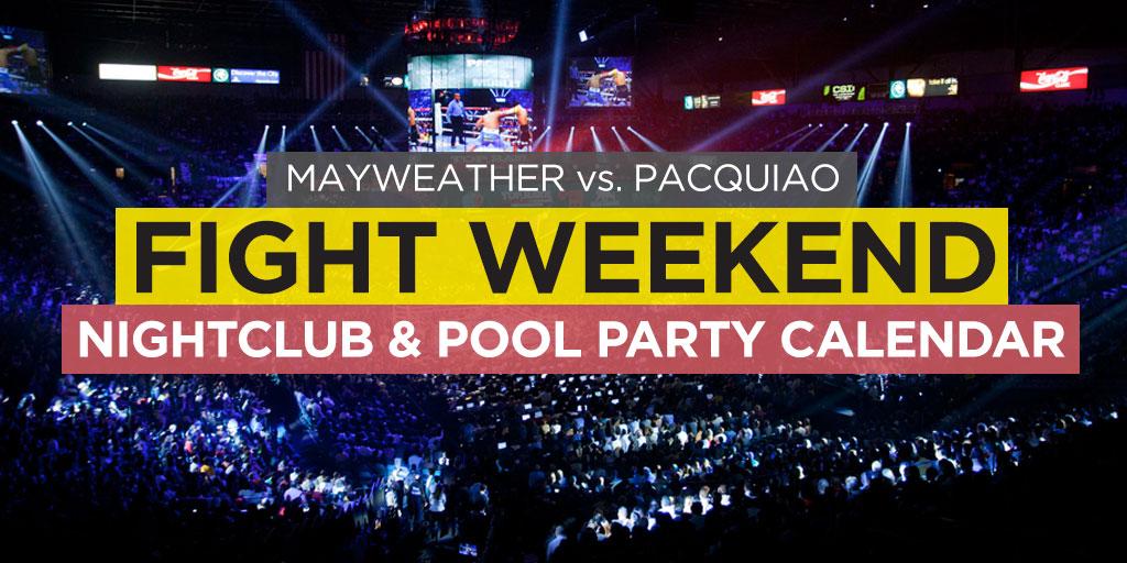 May Calendar Vegas : Vegas fight weekend nightclub pool party roundup